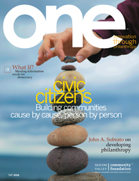 one: innovation through philanthropy - Fall 2008 Issue