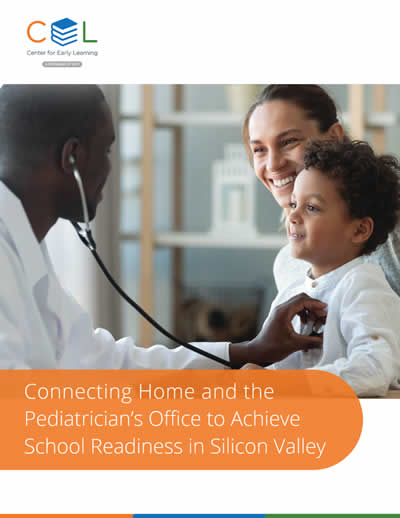 Connecting Home and the Pediatrician's Office to Achieve School Readiness in Silicon Valley