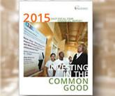 2015 Financial Report Investing in the Common Good